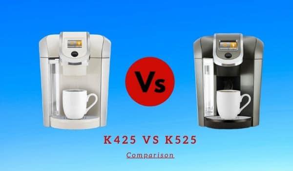 Keurig K425 vs K525